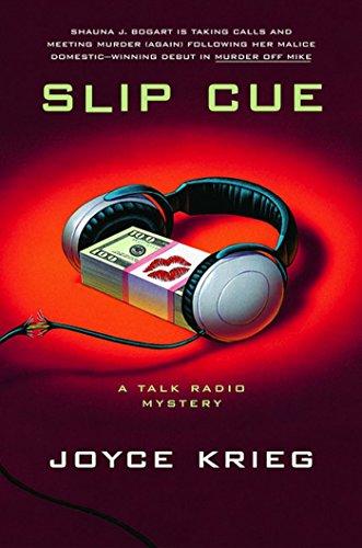 Slip Cue: A Talk Radio Mystery (Talk-Radio Mysteries Book 2)