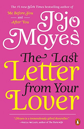 (The Last Letter from Your Lover: A Novel)