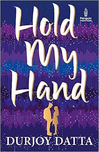Read Hold My Hand By Durjoy Datta