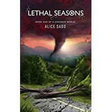 Lethal Seasons (A Changed World Book 1) (English Edition)