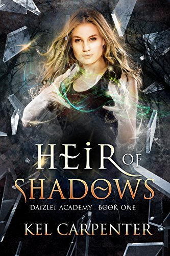 Heir of Shadows (Daizlei Academy Book 1) (Badass Characters)