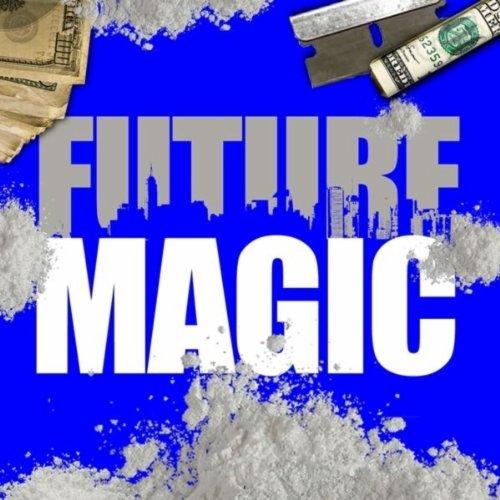 Magic [Explicit]