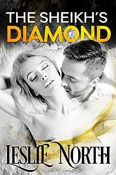 The Sheikh's Diamond (Sheikh's Wedding Bet Series Book 1) by [North, Leslie]