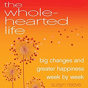 The Wholehearted Life Audiobook