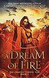 A Dream of Fire (The Dragon Throne War Book 1)
