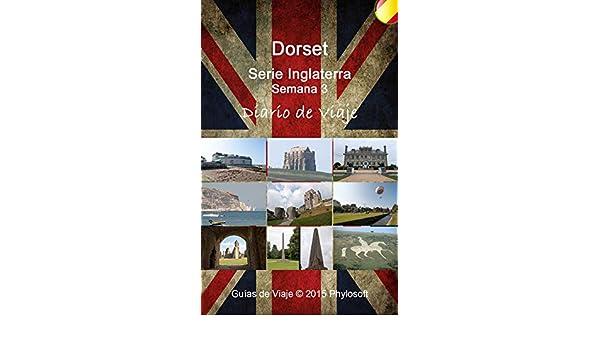 Amazon.com: Guía de Viaje a Dorset: Serie Inglaterra - Semana 3 (Spanish Edition) eBook: Jorge Mir: Kindle Store
