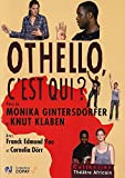 Othello, c'est qui ?