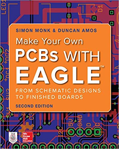 Make Your Own PCBs with EAGLE: From Schematic Designs to