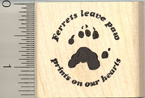 (Ferret Rubber Stamp, Ferrets leave paw prints on our hearts)