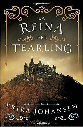 Amazon.com: La reina del Tearling, Libro 1 (Spanish Edition) (9780525433668): Erika Johansen: Books