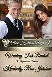 Waiting for Rachel, Kimberly Jordan, 149736597X
