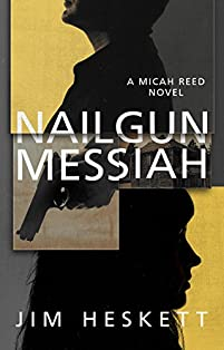 Nailgun Messiah by Jim Heskett ebook deal