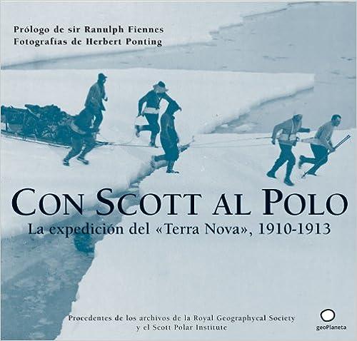 Descargar libros electrónicos gratis Con Scott al Polo (Ilustrados -Lonely Planet) DJVU