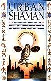 Urban Shaman, Serge Kahili King, 0671683071