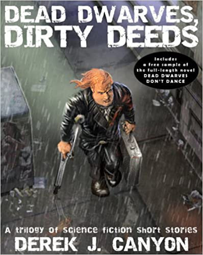 Read online Dead Dwarves, Dirty Deeds PDF, azw (Kindle), ePub