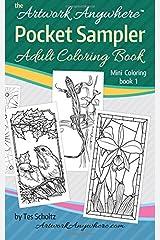 Artwork Anywhere Pocket Sampler: Adult Coloring Book (Mini Coloring) (Volume 1) Paperback