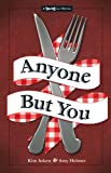 Anyone But You: The Third in the Twisted Lit Series