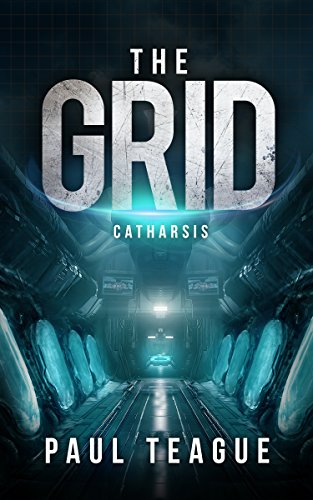 The Grid 3: Catharsis (The Grid Trilogy) ISBN-13