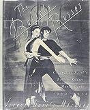 The Ballets Russes: Colonel de Basil's Ballets Russes de Monte Carlo, 1932-1952