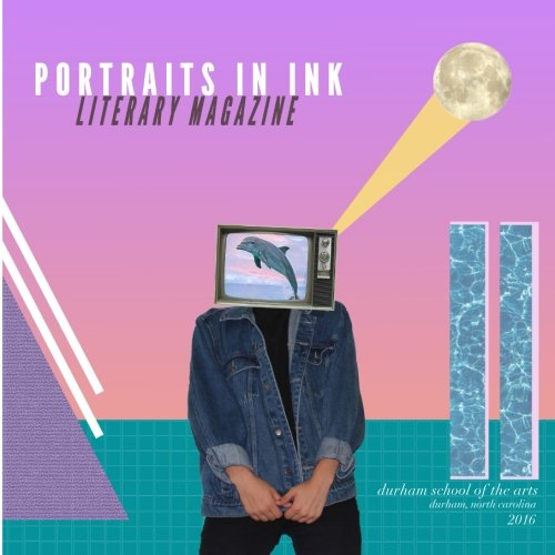 Portraits in Ink, 2016: Literary Magazine of Durham School of the Arts ()