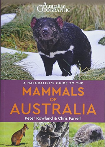 A Naturalist's Guide to the Mammals of Australia (Naturalists' Guides)