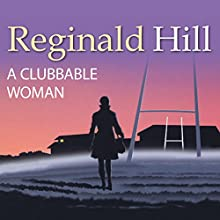 A Clubbable Woman: Dalziel and Pascoe, Book 1 Audiobook by Reginald Hill Narrated by Brian Glover