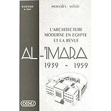 L'architecture moderne en Égypte et la revue Al-'Imara: 1939-1959 (Dossiers du Cedej) (French Edition)