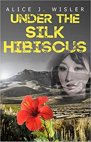 Under the Silk Hibiscus (American Historical Fiction)