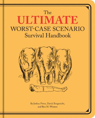 - Ultimate Worst-Case Scenario Survival Handbook
