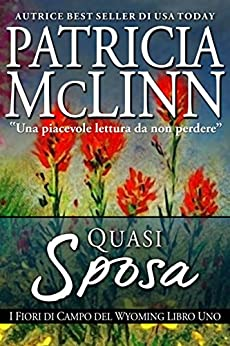 Quasi Sposa (Italian Edition) - Kindle edition by Patricia Mclinn