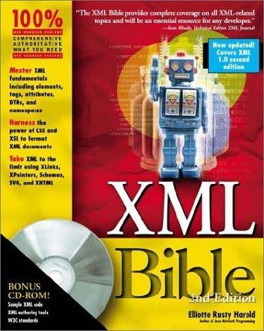 XML Bible by Elliotte Rusty Harold (2001-06-15)