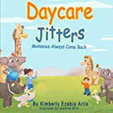 Daycare Jitters: Mommies Always Come Back