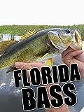 Clip: Florida Bass