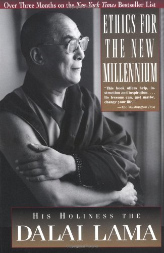 Ethics For The New Millennium by the Dalai Lama