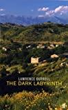 Front cover for the book The Dark Labyrinth by Lawrence Durrell