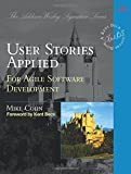 img - for User Stories Applied: For Agile Software Development book / textbook / text book