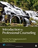 Introduction to Professional Counseling, Sangganjanavanich, Varunee Faii and Reynolds, Cynthia, 1452240701