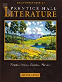 Prentice Hall Literature : Timeless Voices, Timeless Themes Silver, Kinsella, Kate, 0130548049