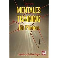 Mentales Training für Piloten: Stressfrei und sicher fliegen