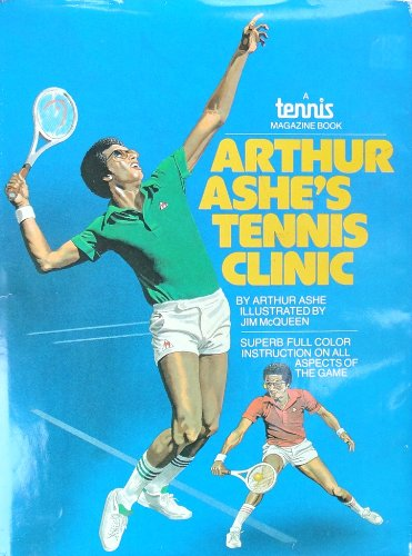 Books : Arthur Ashe's tennis clinic