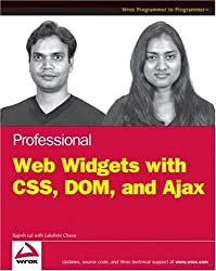 Professional Web Widgets with CSS, DOM, JSON and Ajax
