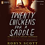 Twenty Chickens for a Saddle | Robyn Scott