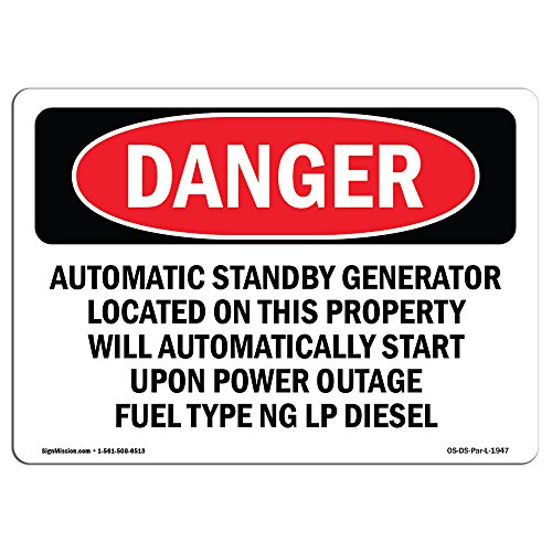 OSHA Danger Sign - Automatic Standby Generator Located On This | Choose from: Aluminum, Rigid Plastic Or Vinyl Label Decal | Protect Your Business, Construction Site, Shop Area | Made in The USA