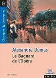 LE Bagnard De L'Opera