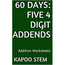 60 Addition Worksheets with Five 4-Digit Addends: Math Practice Workbook (60 Days Math Addition Series 19)