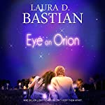 Eye on Orion   Laura D. Bastian