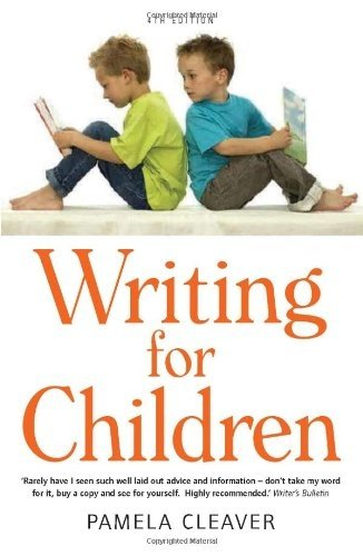 Writing for Children, 4th Edition - Pamela Cleaver