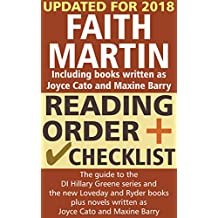 Faith Martin Reading Order and Checklist: The guide to the DI Hillary Greene series and the new Loveday and Ryder books, plus novels written as Joyce Cato and Maxine Barry