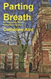 Parting Breath, Catherine Aird, 1601870671
