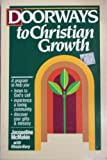 Doorways to Christian Growth, Jacqueline McMakin and Rhoda Nary, 086683818X